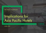 The COVID-19 Pandemic: Implications for Asia Pacific Hotels June 2020