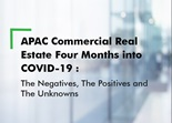 Asia Pacific Commercial Real Estate Four Months into COVID-19: The Negatives, The Positives and The Unknowns